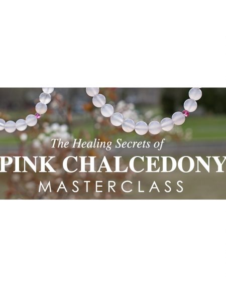 PinkChalcedony_MasterClass_Product_Photo